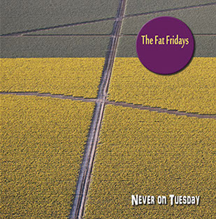 Image of the Never on Tuesday CD